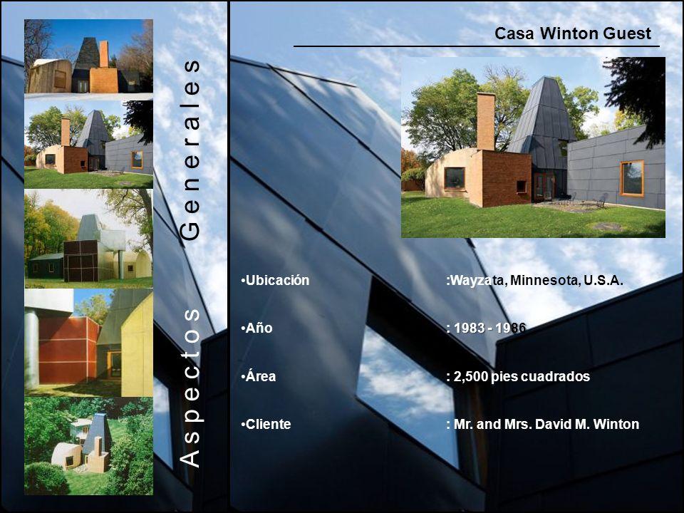 Casa Winton Guest A s p e c t o s G e n e r a l e s Ubicación:Wayzata, Minnesota, U.S.A. 1983 - 1986Año: 1983 - 1986 Área: 2,500 pies cuadrados Client