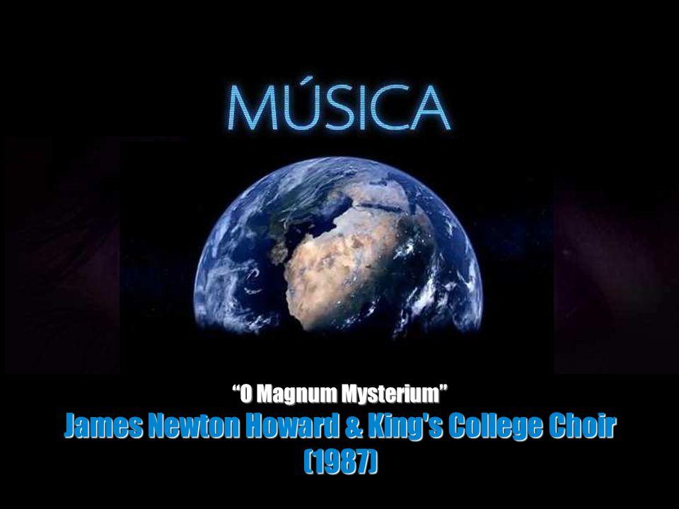 O Magnum Mysterium James Newton Howard & King s College Choir (1987)