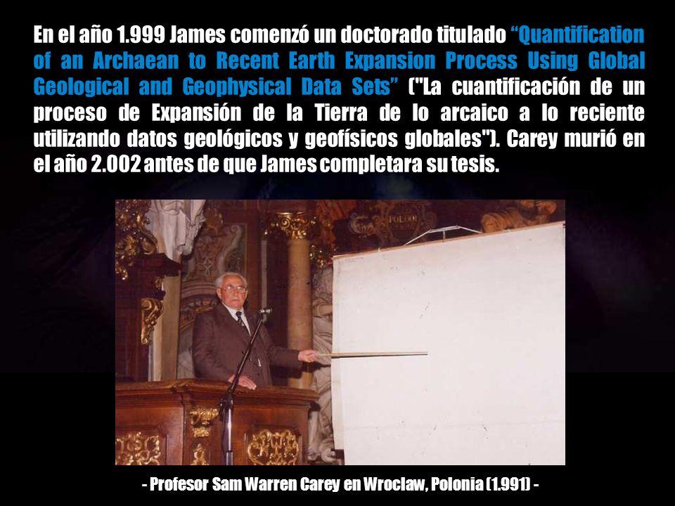 James estuvo en contacto regular con el profesor Warren Carey, principalmente a través de correo postal.