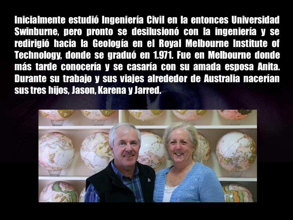 Inicialmente estudió Ingeniería Civil en la entonces Universidad Swinburne, pero pronto se desilusionó con la ingeniería y se redirigió hacia la Geología en el Royal Melbourne Institute of Technology, donde se graduó en 1.971.