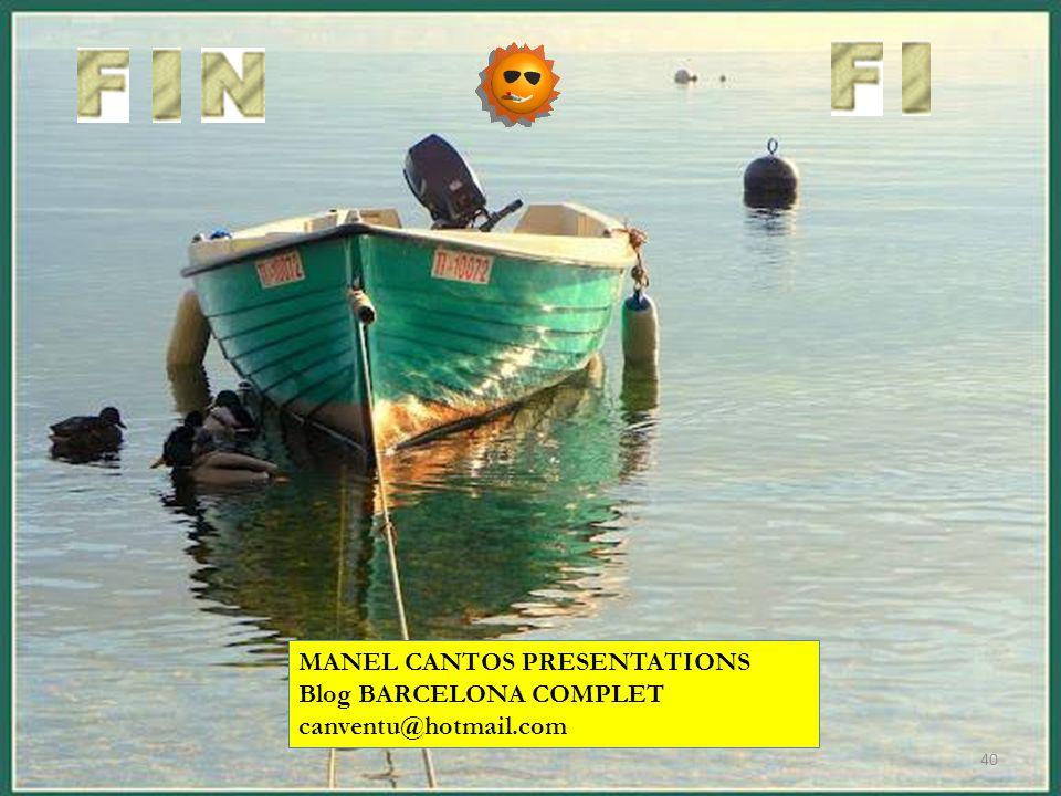 MANEL CANTOS PRESENTATIONS Blog BARCELONA COMPLET canventu@hotmail.com 40