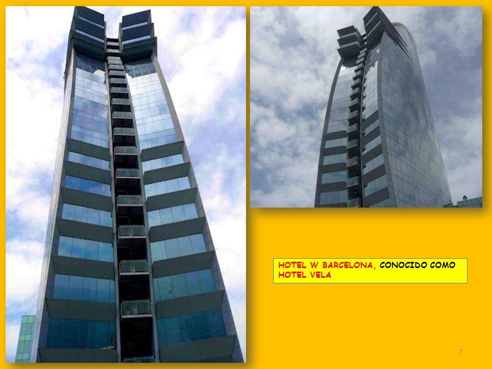 HOTEL W BARCELONA, CONOCIDO COMO HOTEL VELA 7