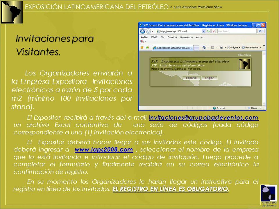 Invitaciones para Visitantes. El Expositor recibirá a través del e-mail invitaciones@grupobgdeventos.com un archivo Excel contentivo de una serie de c