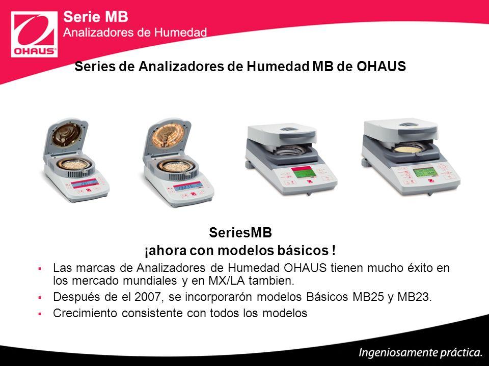 Series de Analizadores de Humedad MB de OHAUS SeriesMB ¡ahora con modelos básicos ! Las marcas de Analizadores de Humedad OHAUS tienen mucho éxito en