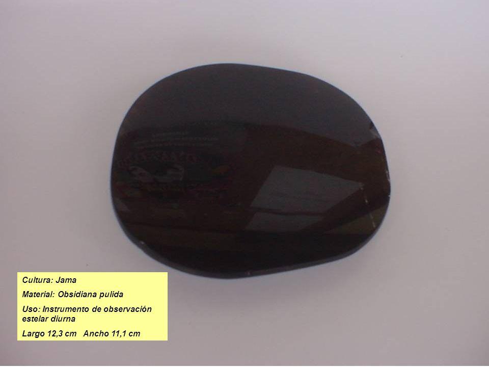 Cultura: Jama Material: Obsidiana pulida Uso: Instrumento de observación estelar diurna Largo 12,3 cm Ancho 11,1 cm