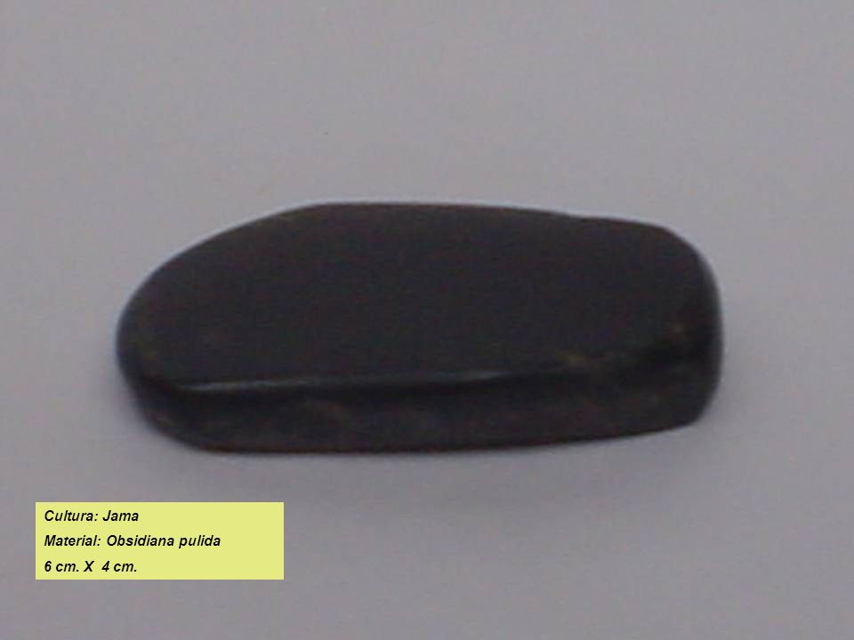Cultura: Jama Material: Obsidiana pulida 6 cm. X 4 cm.