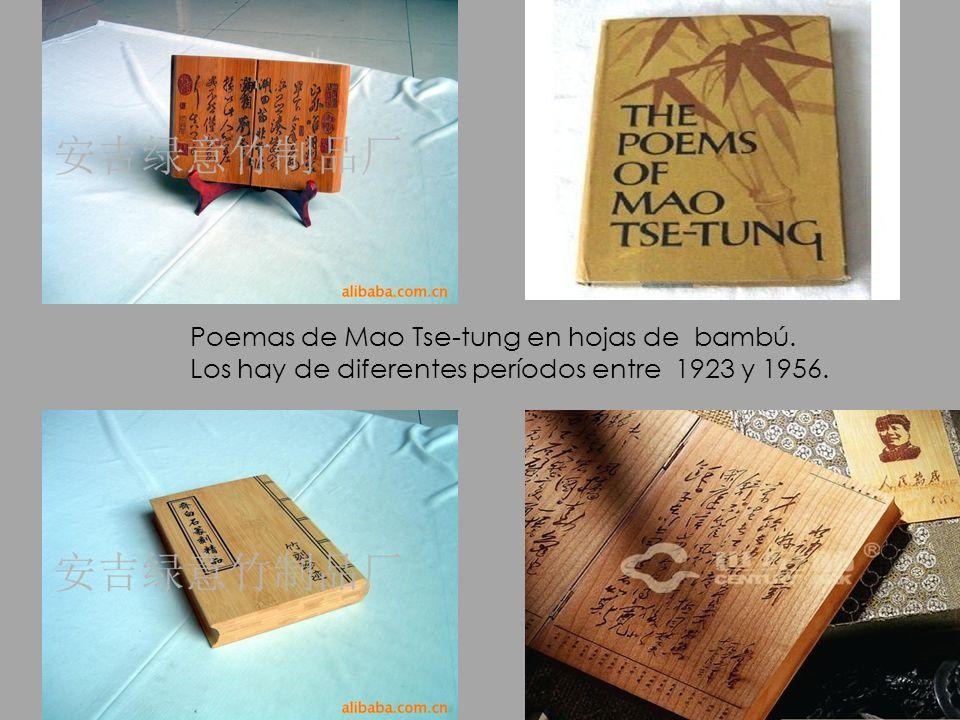 Poemas de Mao Tse-tung en hojas de bambú. Los hay de diferentes períodos entre 1923 y 1956.