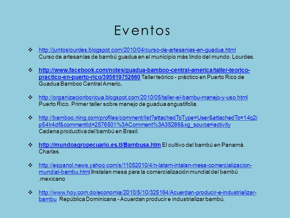 Eventos http://juntoslourdes.blogspot.com/2010/04/curso-de-artesanias-en-guadua.html Curso de artesanías de bambú guadua en el municipio más lindo del mundo.