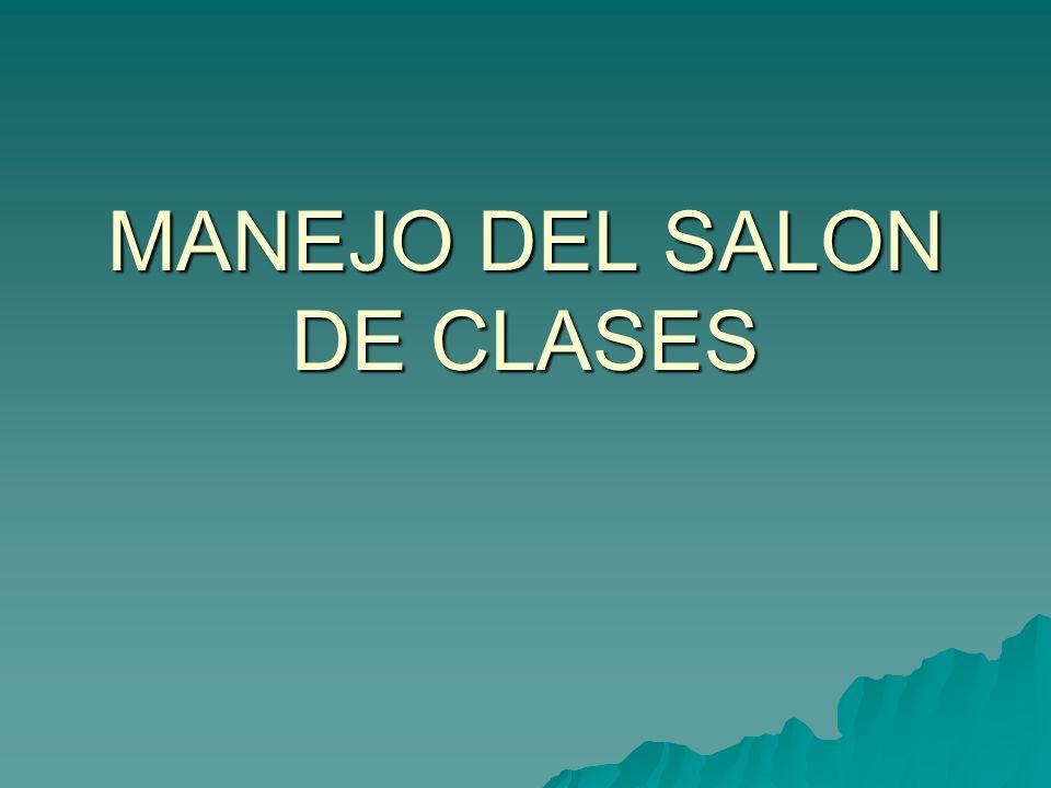 MANEJO DEL SALON DE CLASES