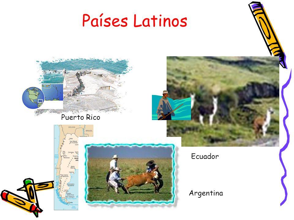 Países Latinos Puerto Rico Ecuador Argentina