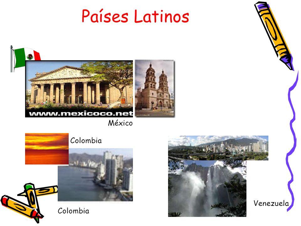 Países Latinos Colombia Venezuela Colombia México