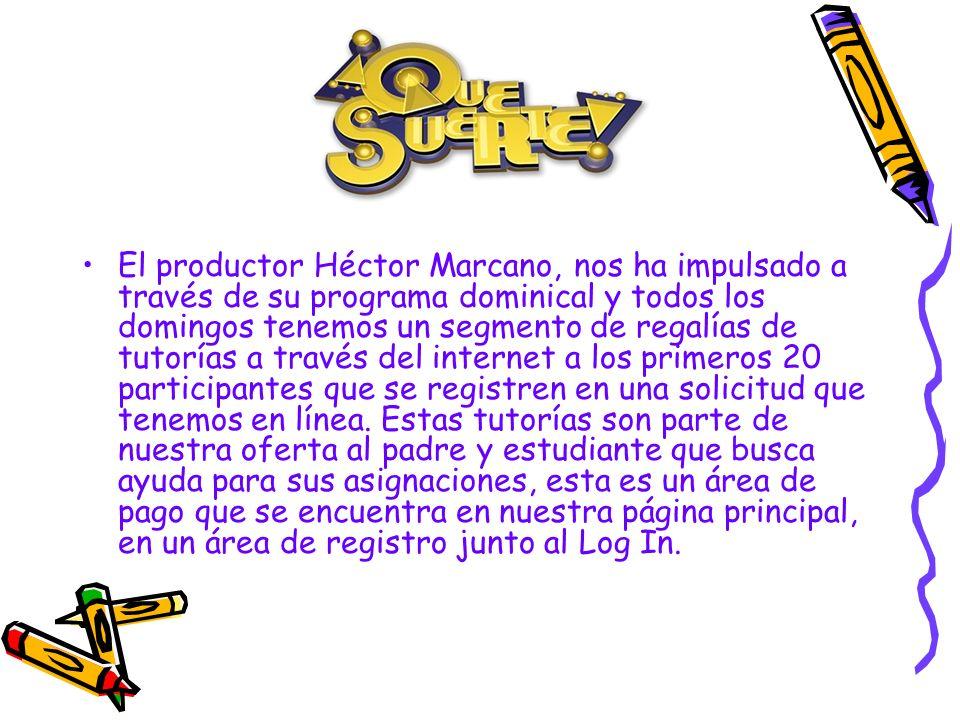 El productor Héctor Marcano, nos ha impulsado a través de su programa dominical y todos los domingos tenemos un segmento de regalías de tutorías a tra