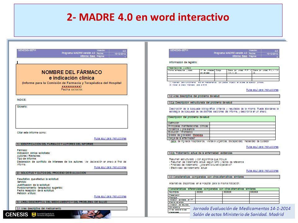 2- MADRE 4.0 en word interactivo Jornada Evaluación de Medicamentos 14-1-2014 Salón de actos Ministerio de Sanidad. Madrid