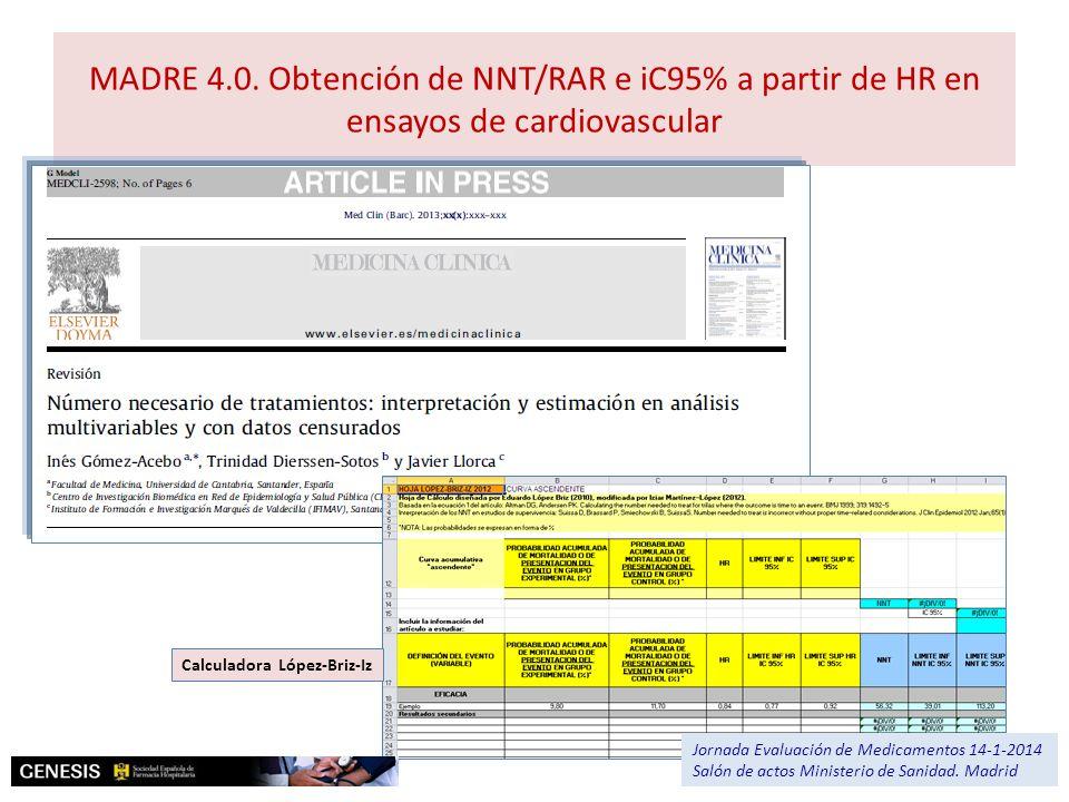 MADRE 4.0. Obtención de NNT/RAR e iC95% a partir de HR en ensayos de cardiovascular Lopez briz Pantallazo med clin Analisi upservivencia Calculadora L