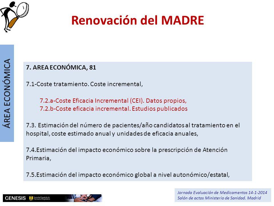 7. AREA ECONÓMICA, 81 7.1-Coste tratamiento. Coste incremental, 7.2.a-Coste Eficacia Incremental (CEI). Datos propios, 7.2.b-Coste eficacia incrementa