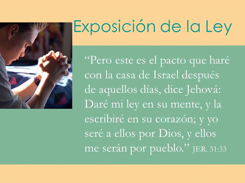 Exposición de la Ley LEY MENTECORAZÓN CONOCER A DIOS