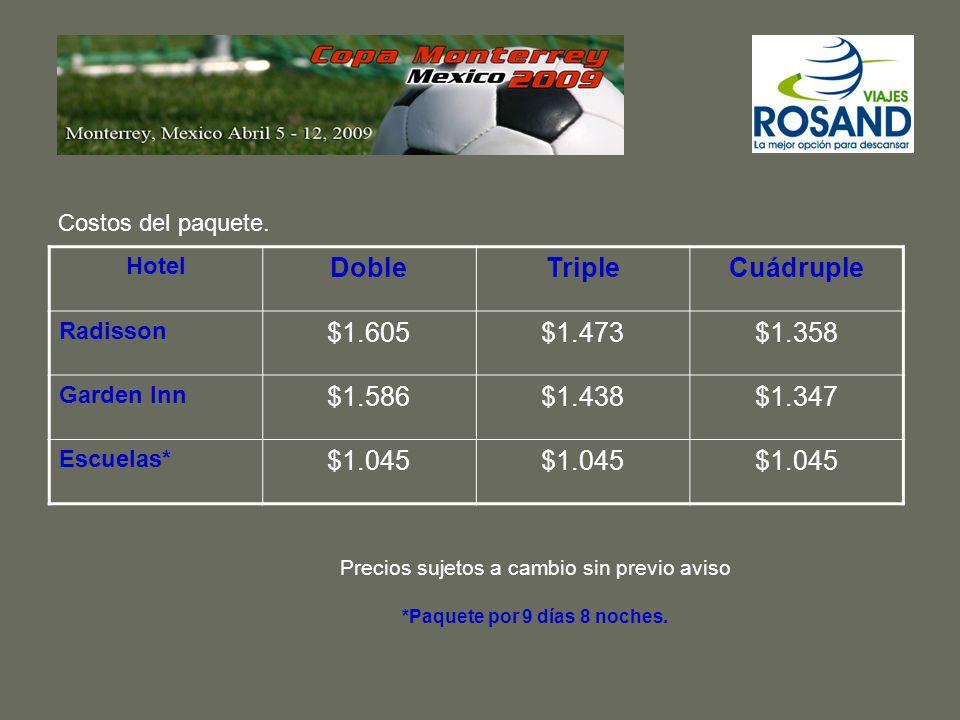 El paquete incluye: Boleto aéreo San José – Monterrey – San José.