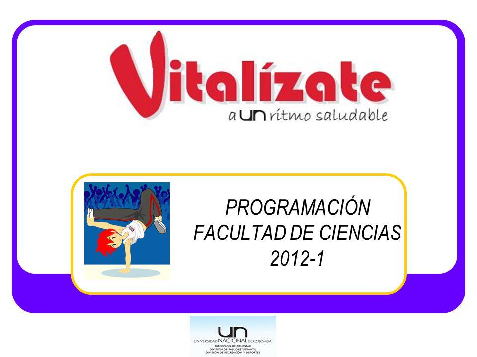 PROGRAMACIÓN FACULTAD DE CIENCIAS 2012-1