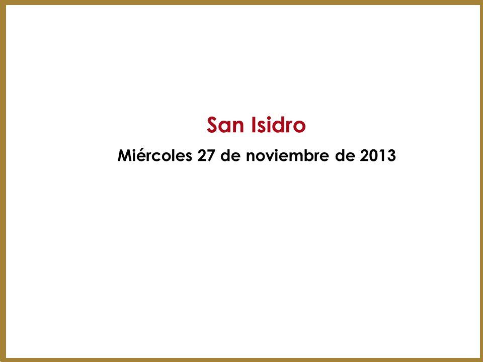 San Isidro Miércoles 27 de noviembre de 2013