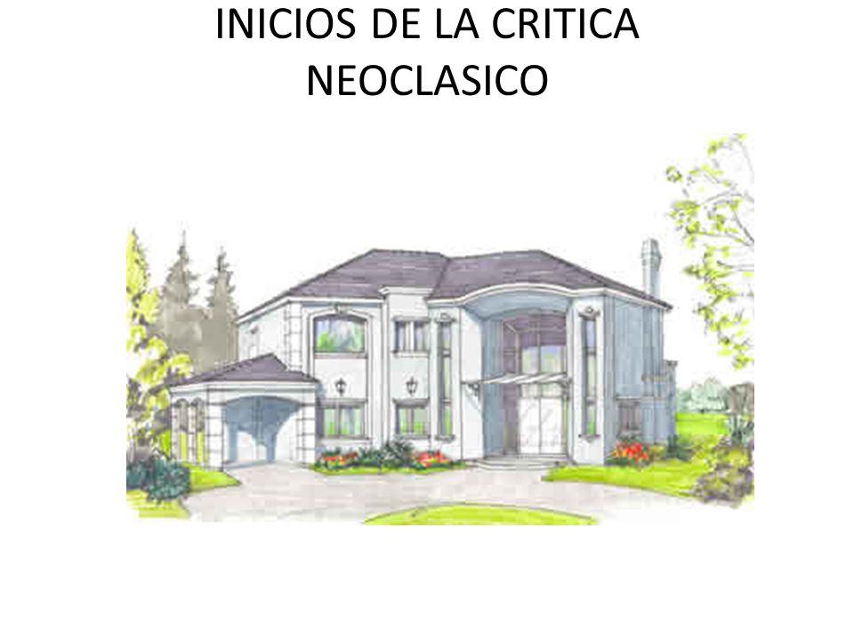 INICIOS DE LA CRITICA NEOCLASICO