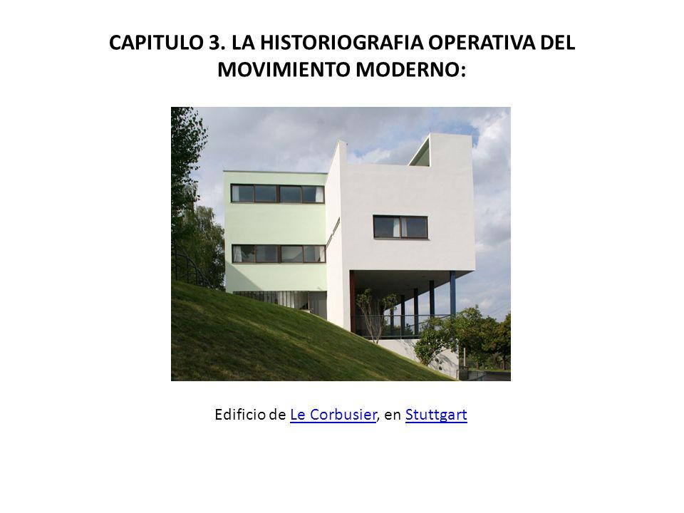 CAPITULO 3. LA HISTORIOGRAFIA OPERATIVA DEL MOVIMIENTO MODERNO: Edificio de Le Corbusier, en StuttgartLe CorbusierStuttgart