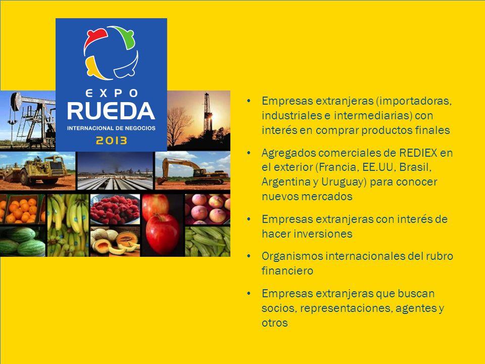 Empresas extranjeras (importadoras, industriales e intermediarias) con interés en comprar productos finales Agregados comerciales de REDIEX en el exte