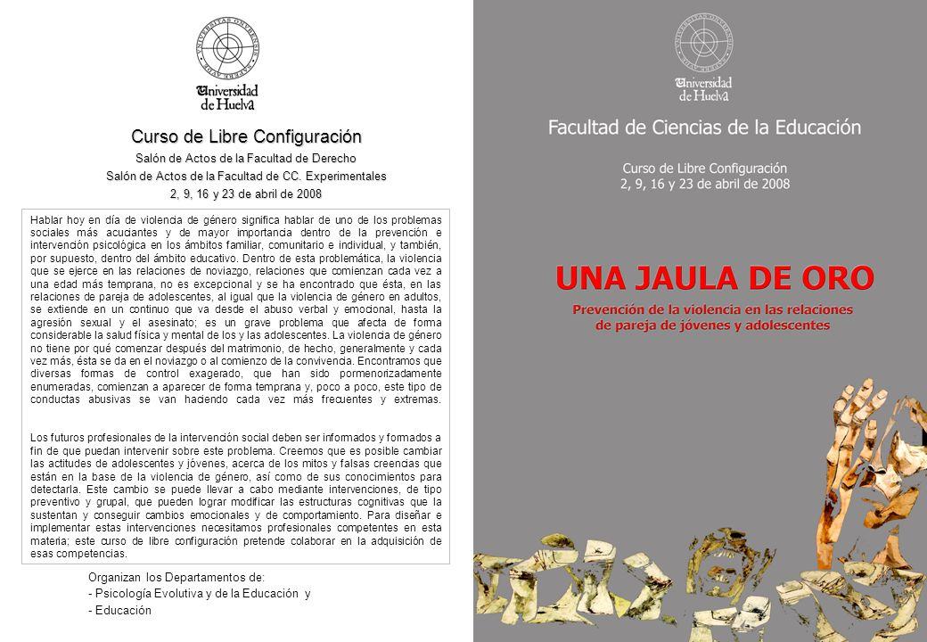 Curso de Libre Configuración Salón de Actos de la Facultad de Derecho Salón de Actos de la Facultad de CC.