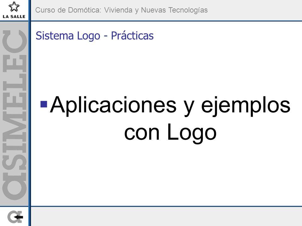 Curso de Domótica: Vivienda y Nuevas Tecnologías Sistema Logo - Prácticas Aplicaciones y ejemplos con Logo