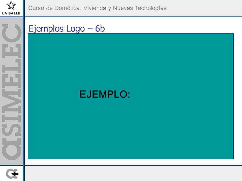 Curso de Domótica: Vivienda y Nuevas Tecnologías Ejemplos Logo – 6b Sistema de Portón corredizo: (ampliación) EJEMPLO: