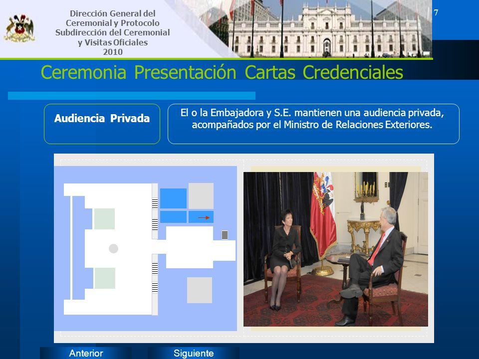 SiguienteAnterior 7 Dirección General del Ceremonial y Protocolo Subdirección del Ceremonial y Visitas Oficiales 2010 Ceremonia Presentación Cartas Cr
