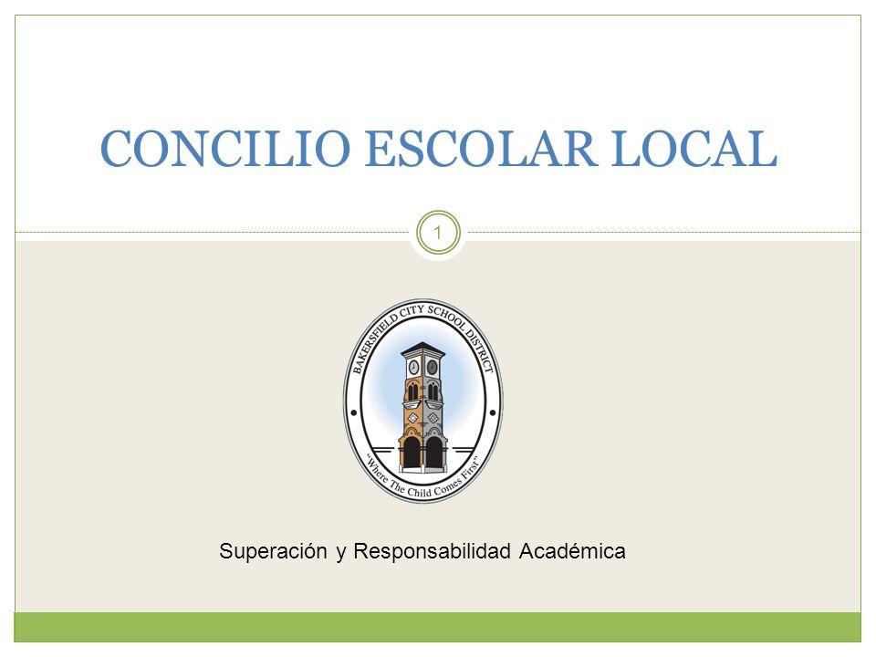 1 CONCILIO ESCOLAR LOCAL Superación y Responsabilidad Académica