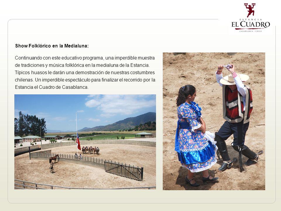 Show Folklórico en la Medialuna: Continuando con este educativo programa, una imperdible muestra de tradiciones y música folklórica en la medialuna de la Estancia.