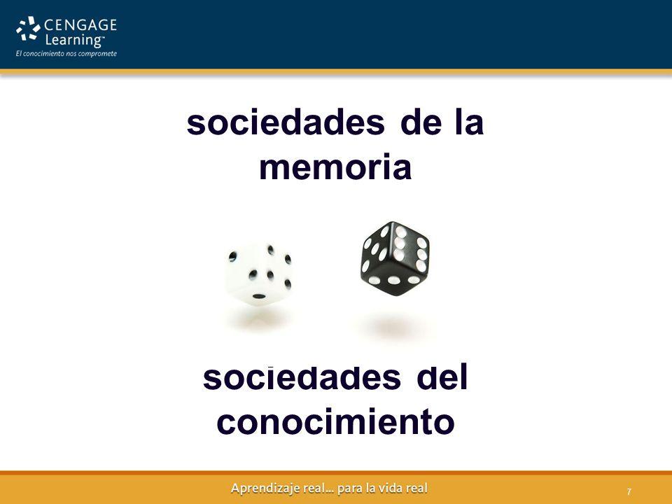 7 7 sociedades del conocimiento sociedades de la memoria