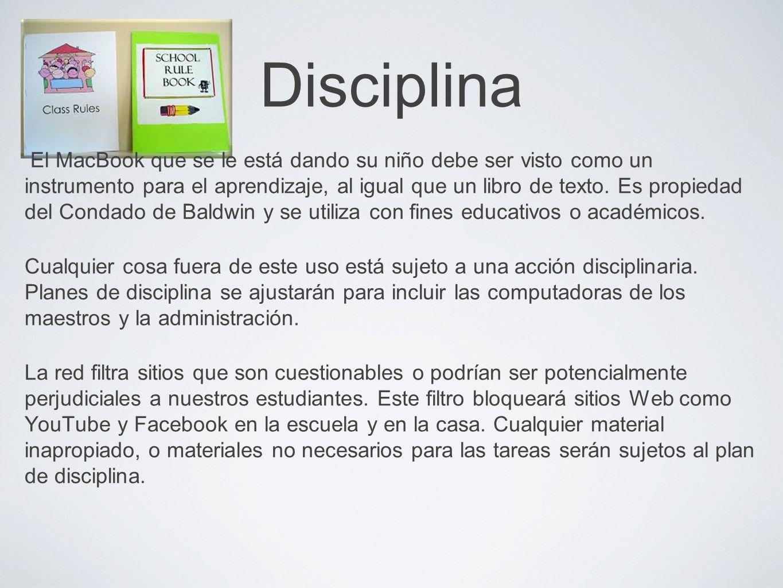 Disciplina El MacBook que se le está dando su niño debe ser visto como un instrumento para el aprendizaje, al igual que un libro de texto. Es propieda