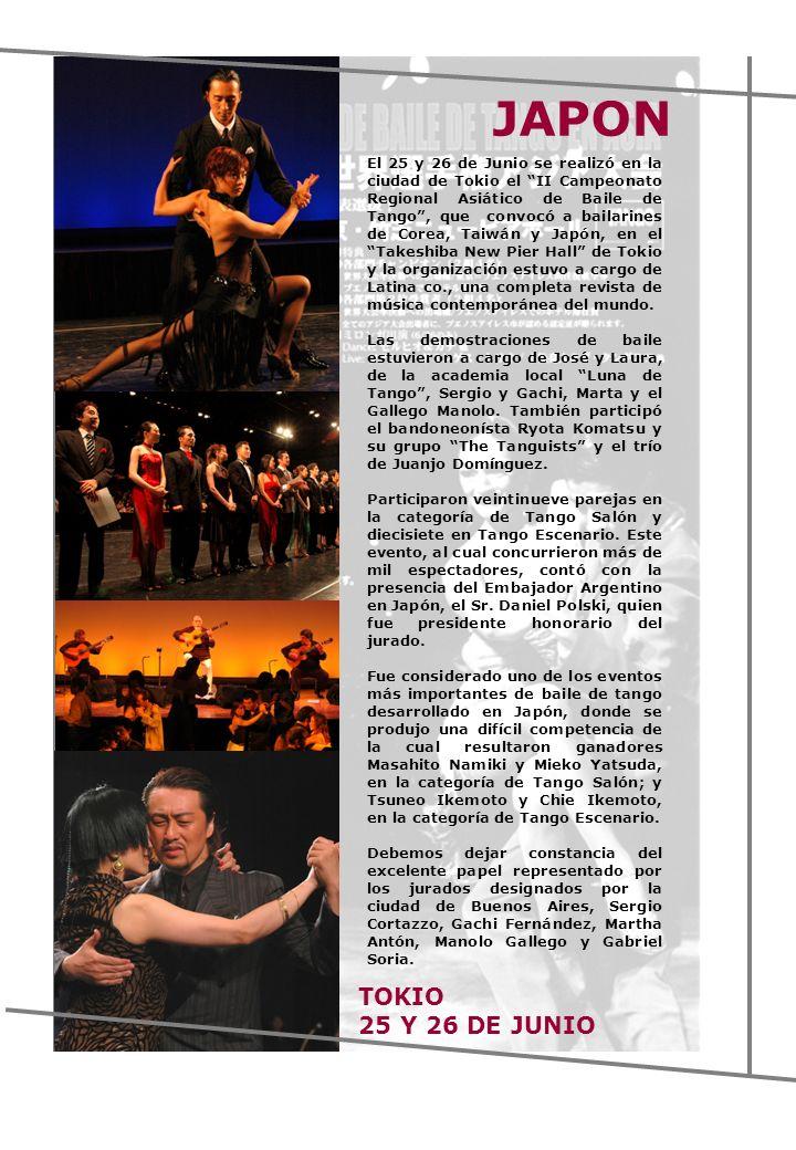 El 25 y 26 de Junio se realizó en la ciudad de Tokio el II Campeonato Regional Asiático de Baile de Tango, que convocó a bailarines de Corea, Taiwán y Japón, en el Takeshiba New Pier Hall de Tokio y la organización estuvo a cargo de Latina co., una completa revista de música contemporánea del mundo.