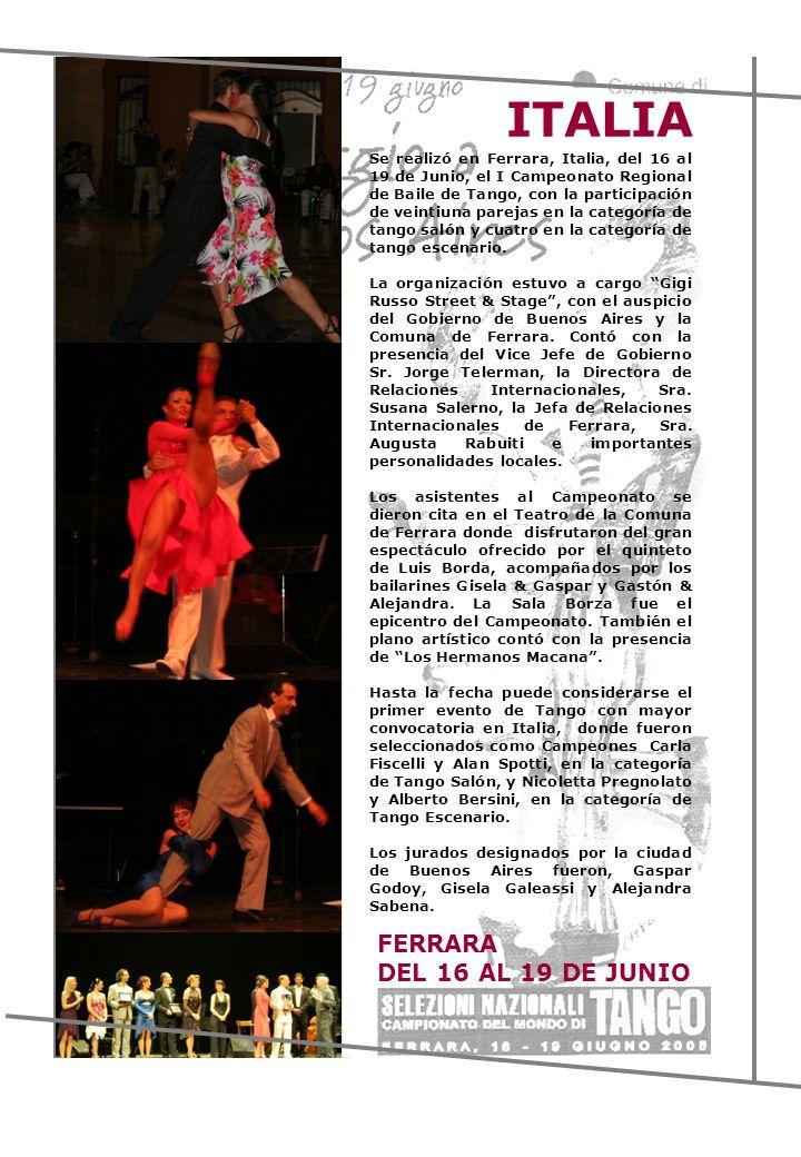 Se realizó en Ferrara, Italia, del 16 al 19 de Junio, el I Campeonato Regional de Baile de Tango, con la participación de veintiuna parejas en la cate