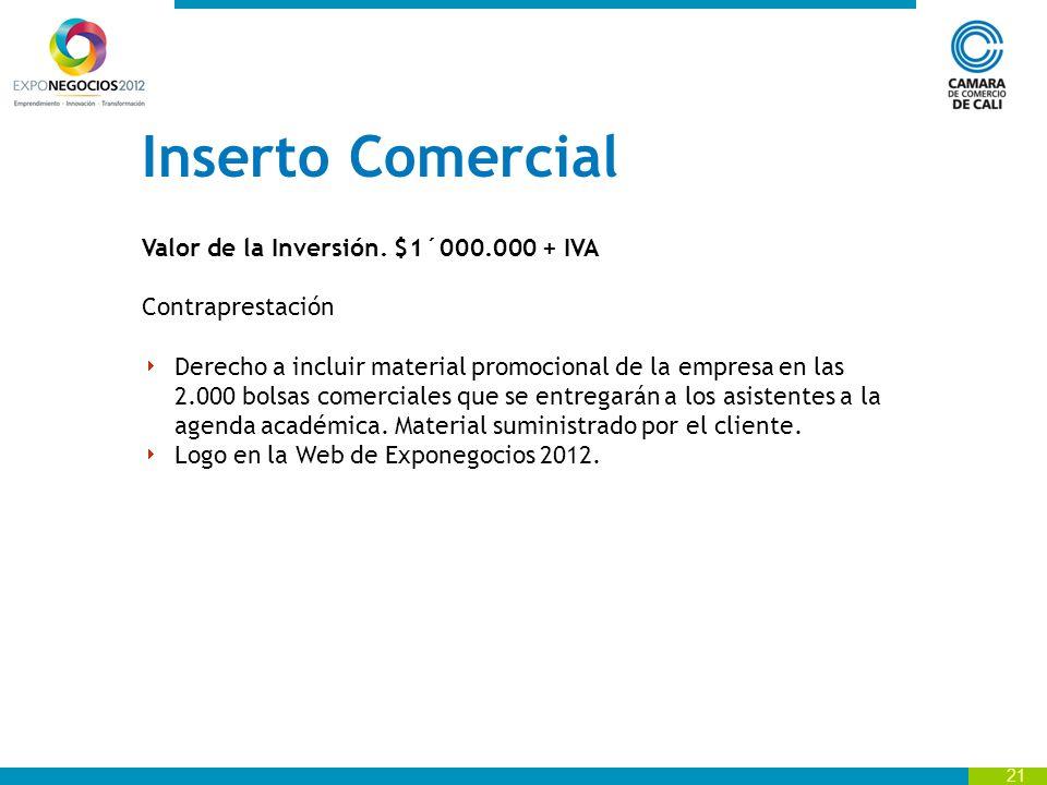 21 Inserto Comercial Valor de la Inversión.