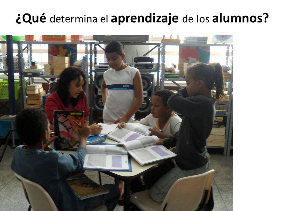 ¿Qué determina el aprendizaje de los alumnos?