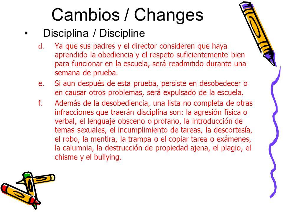 Cambios / Changes Disciplina / Discipline d.
