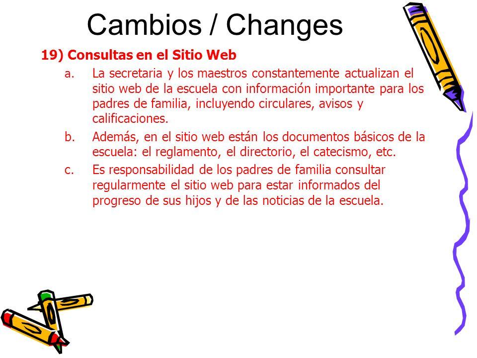 Cambios / Changes 19) Consultas en el Sitio Web a.
