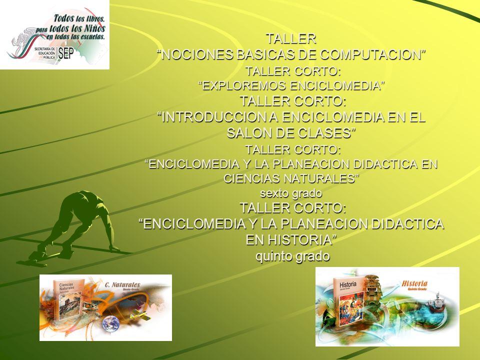 Uso de la tecnología en el aula Un proyecto didáctico con tecnología Introducción a Enciclomedia en el salón de clases La incorporación de las TIC en la enseñanza de las Ciencias Naturales en la escuela primaria Trayectos formativos posibles