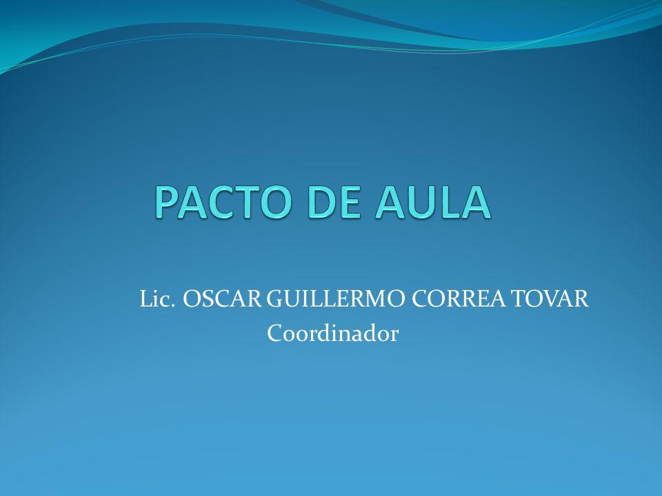 Lic. OSCAR GUILLERMO CORREA TOVAR Coordinador