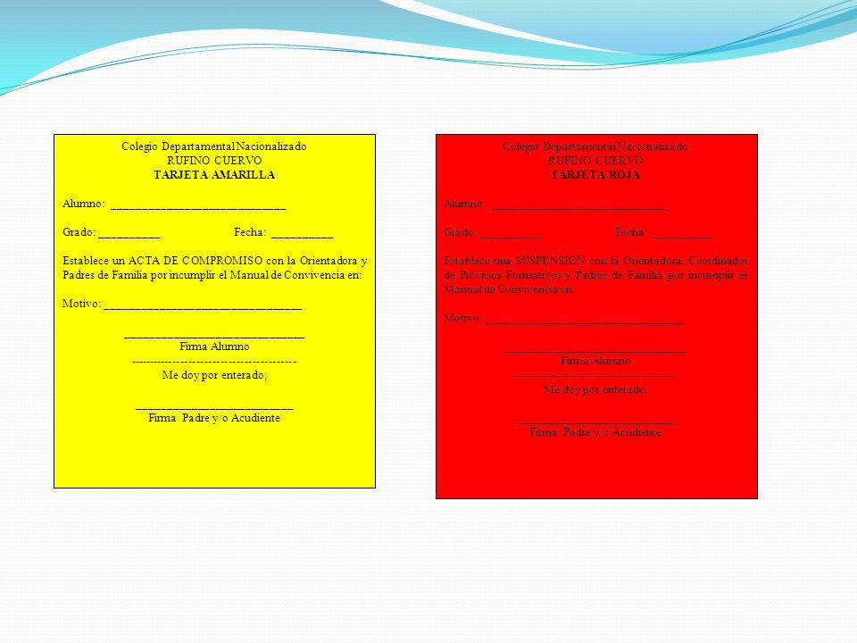 Colegio Departamental Nacionalizado RUFINO CUERVO TARJETA AMARILLA Alumno: _____________________________ Grado: __________ Fecha: __________ Establece