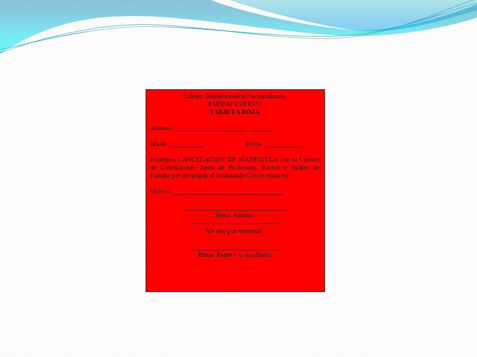 Colegio Departamental Nacionalizado RUFINO CUERVO TARJETA ROJA Alumno: _____________________________ Grado: __________ Fecha: __________ Establece CAN