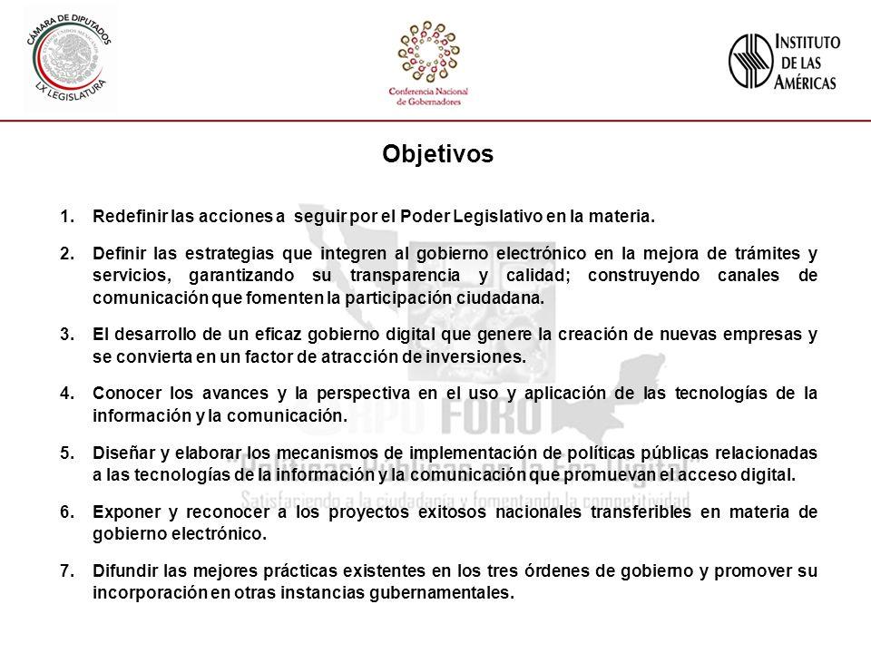 Objetivos 1.Redefinir las acciones a seguir por el Poder Legislativo en la materia.