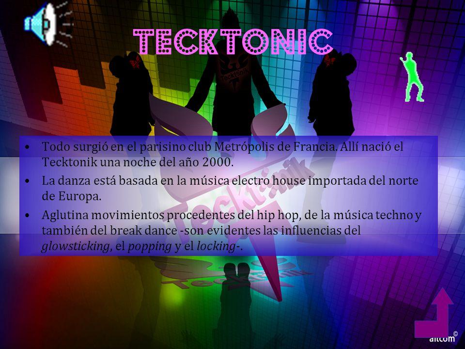 TECKTONIC Todo surgió en el parisino club Metrópolis de Francia.