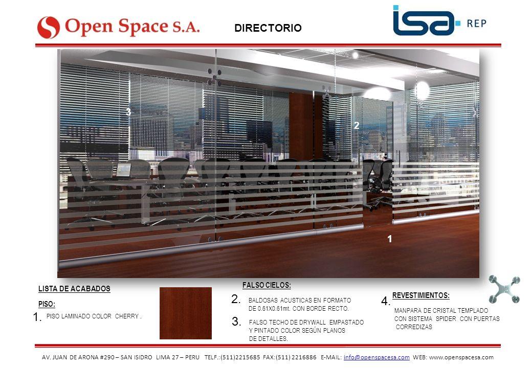 AV. JUAN DE ARONA #290 – SAN ISIDRO LIMA 27 – PERU TELF.:(511)2215685 FAX:(511) 2216886 E-MAIL: info@openspacesa.com WEB: www.openspacesa.cominfo@open