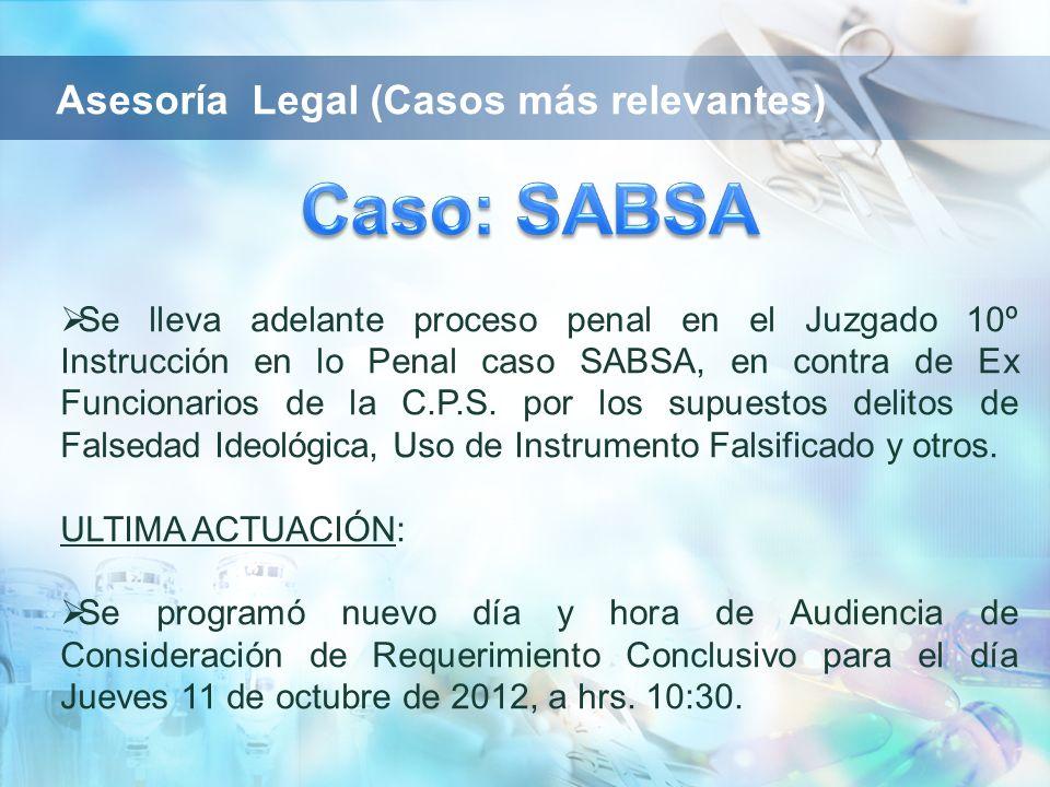 Se lleva adelante proceso penal en el Juzgado 10º Instrucción en lo Penal caso SABSA, en contra de Ex Funcionarios de la C.P.S. por los supuestos deli