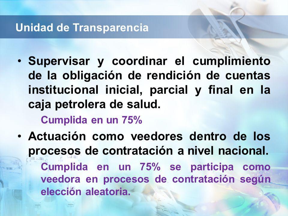 Supervisar y coordinar el cumplimiento de la obligación de rendición de cuentas institucional inicial, parcial y final en la caja petrolera de salud.