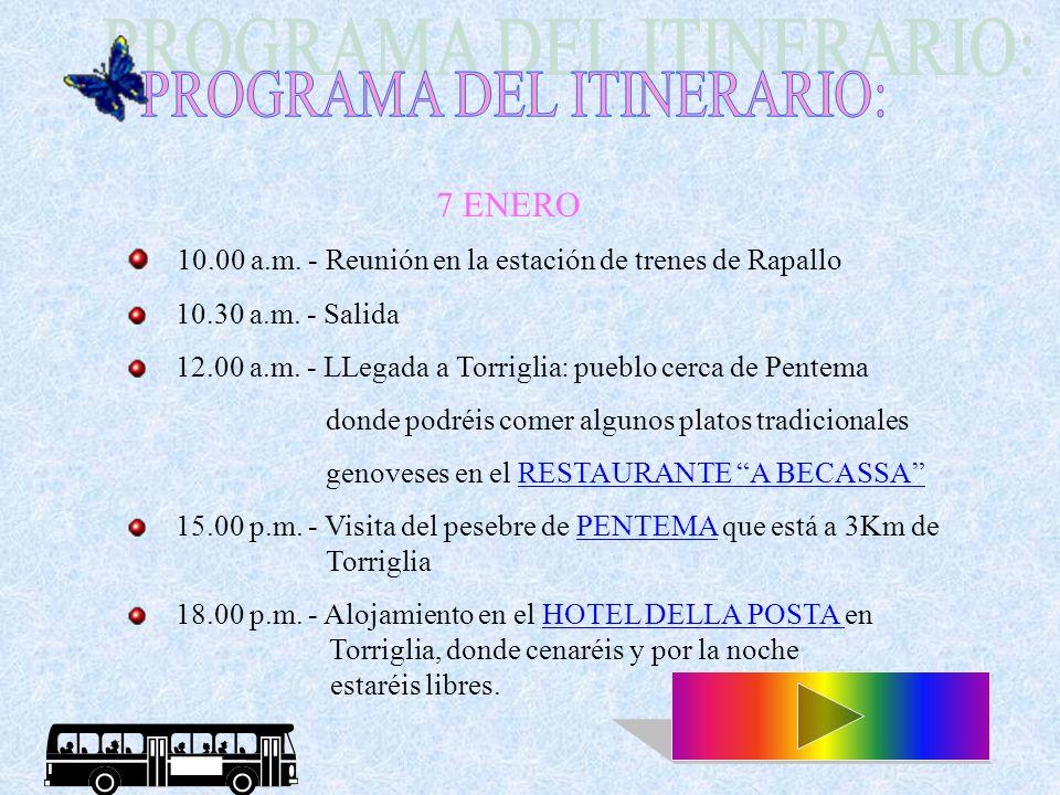 10.00 a.m.- Reunión en la estación de trenes de Rapallo 10.30 a.m.